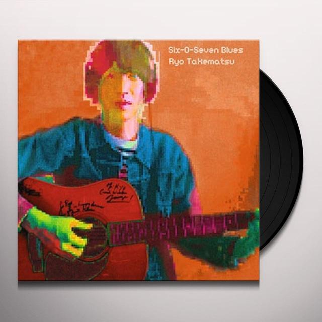 Ryo Takematsu SIX-O-SEVEN BLUES Vinyl Record