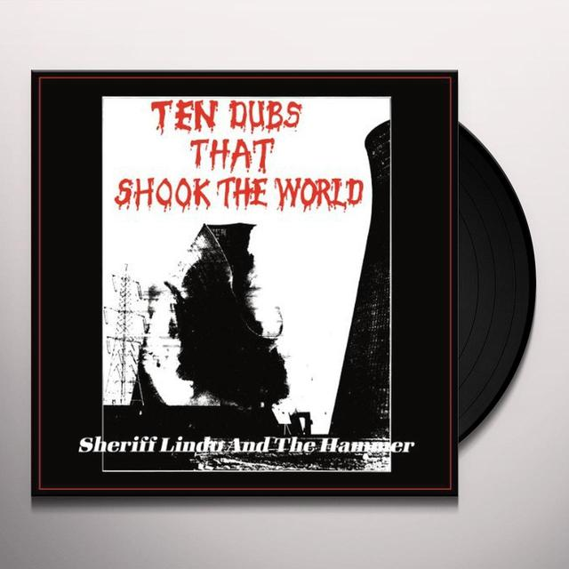 Sheriff Lindo / Hammer TEN DUBS THAT SHOOK THE WORLD Vinyl Record
