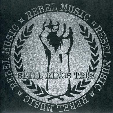 Still Rings True REBEL MUSIC Vinyl Record