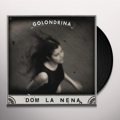 Dom La Nena GOLONDRINA Vinyl Record