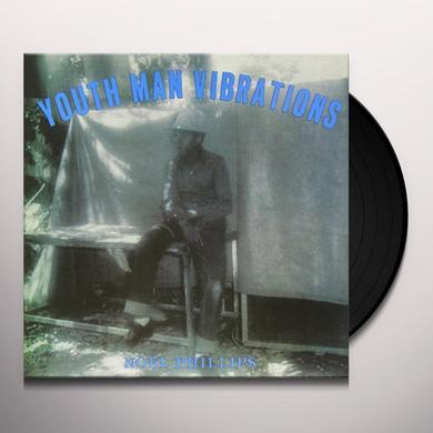 Noel Phillips YOUTH MAN VIBRATIONS Vinyl Record