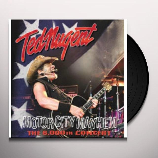 Ted Nugent MOTOR CITY MAYHEM: THE 6000TH SHOW Vinyl Record