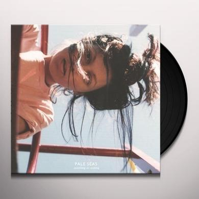 Pale Seas SOMETHING OR NOTHING Vinyl Record