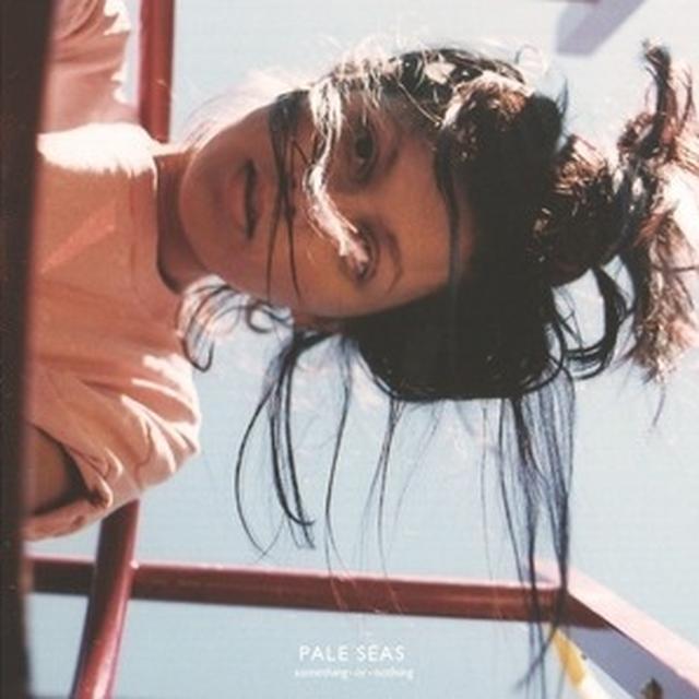Pale Seas SOMETHING OR NOTHING Vinyl Record - UK Import