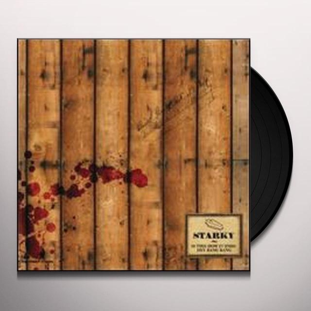 Starky IS THIS HOW IT ENDS/HEY BANG BANG Vinyl Record - UK Import