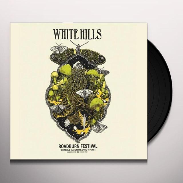 White Hills LIVE AT ROADBURN 2011 Vinyl Record - Portugal Import