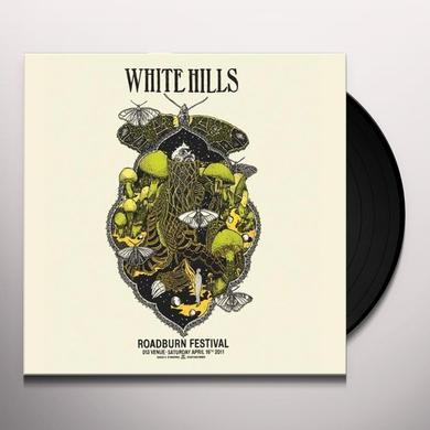 White Hills LIVE AT ROADBURN 2011 Vinyl Record - Portugal Import