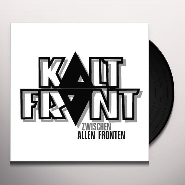Kaltfront ZWISCHEN ALLEN FRONTEN Vinyl Record
