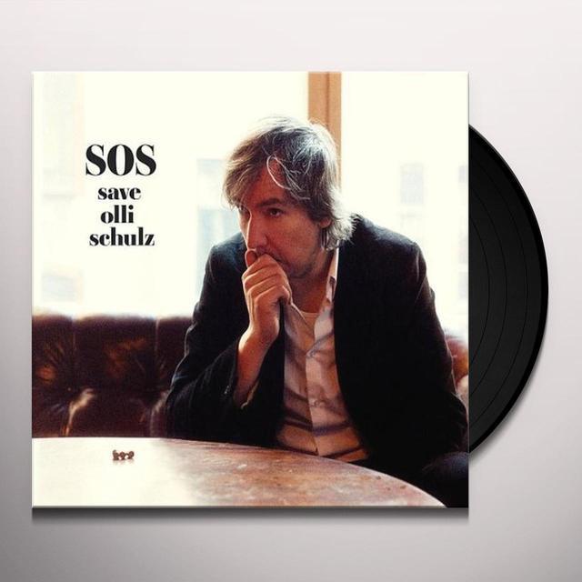 SOS-SAVE OLLI SCHULZ (GER) Vinyl Record