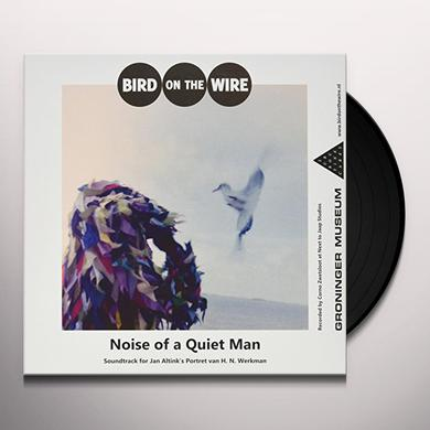 Bird On The Wire 7-NOISE OF A QUIET MAN Vinyl Record