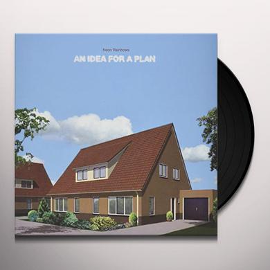 Neon Rainbows AN IDEA FOR A PLAN Vinyl Record