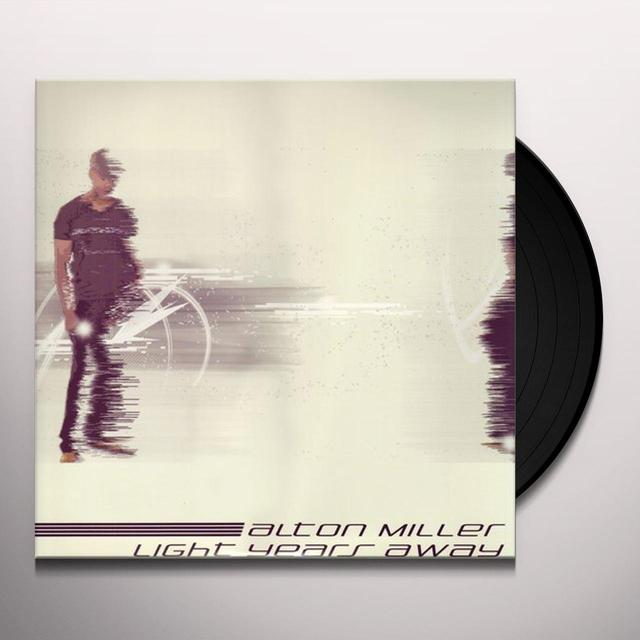 Alton Miller LIGHT YEARS AWAY Vinyl Record - Holland Import