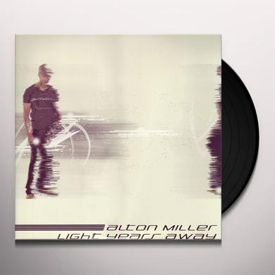Alton Miller LIGHT YEARS AWAY Vinyl Record