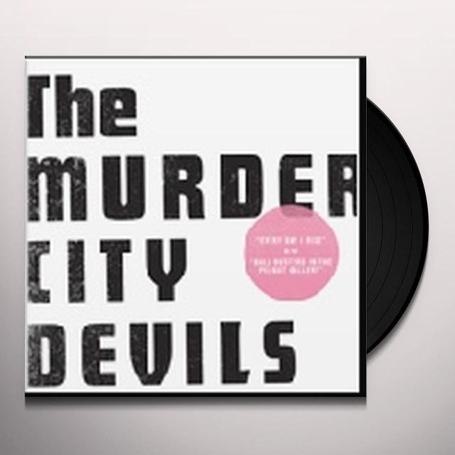 The Murder City Devils EVERY DAY I RISE/BALL BUSTERS Vinyl Record - Holland Import