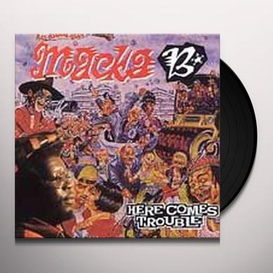Macka B HERE COMES TROUBLE Vinyl Record - Holland Import