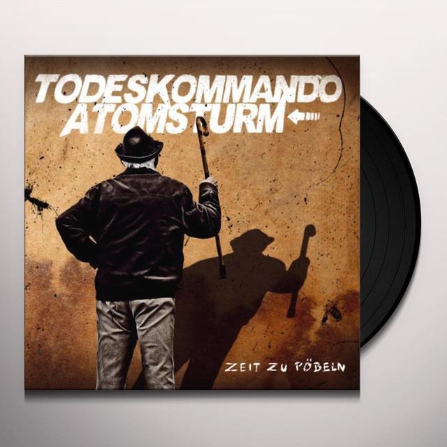 Todeskommando Atomst ZEIT ZU POEBELN Vinyl Record
