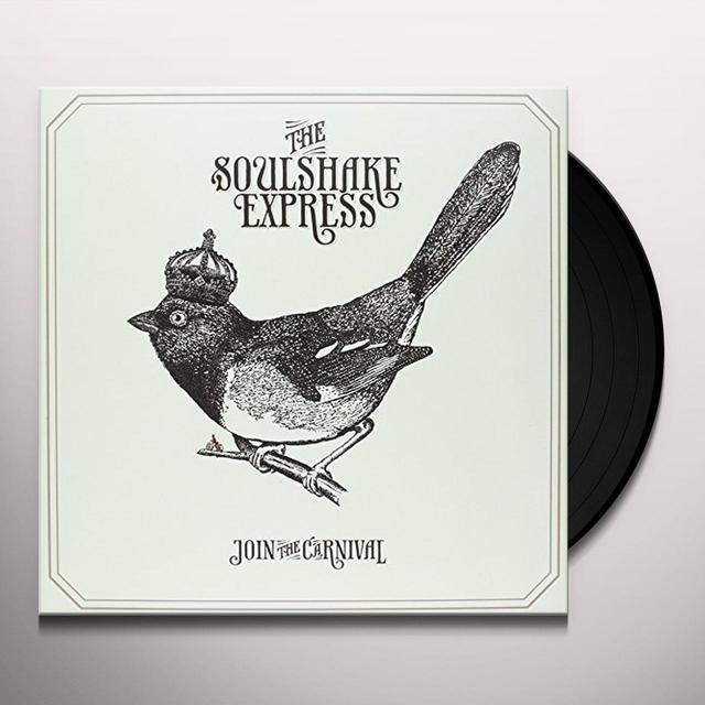 Soulshake Express JOIN THE CARNIVAL (FRA) Vinyl Record