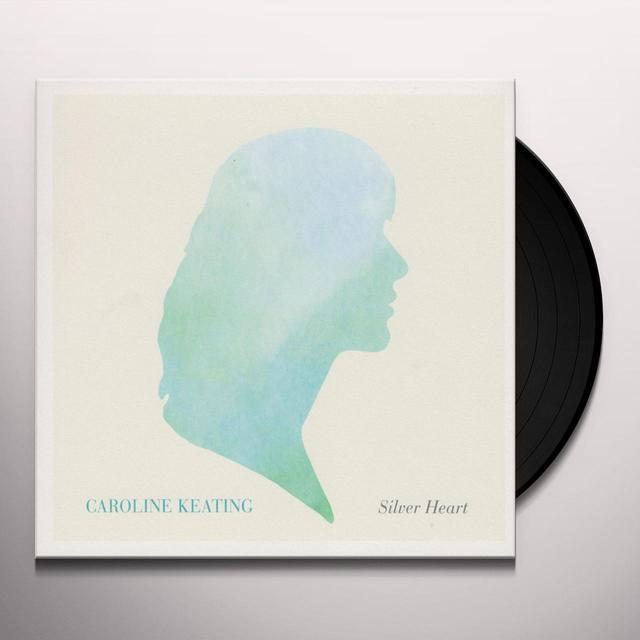 Caroline Keating SILVER HEART Vinyl Record