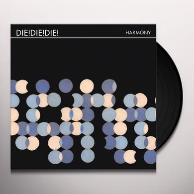 Die Die Die HARMONY + DOWNLOAD (GER) Vinyl Record