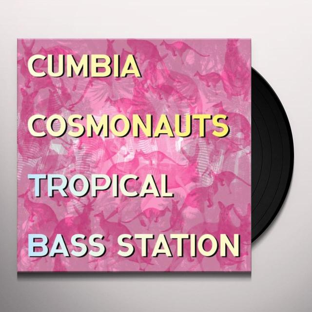 Cumbia Cosmonauts TROPICAL BASS STATION (180GM VINYL) Vinyl Record