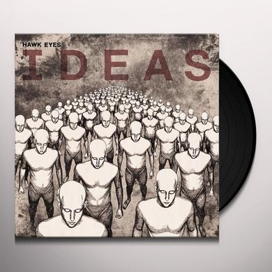 Hawk Eyes IDEAS Vinyl Record