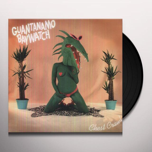 Guantanamo Baywatch CHEST CRAWL Vinyl Record