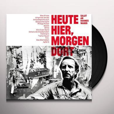 HEUTE HIER MORGEN DORT SALUT AN HANNES WADER Vinyl Record