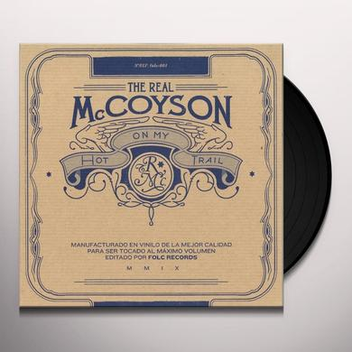 Real Mccoyson HOT ON MY TRAIL Vinyl Record - Holland Import