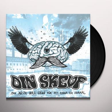 Din Skevf MAN MASTE VARA GALEN FOR ATT KUNNA VA NORMAL Vinyl Record - Holland Import