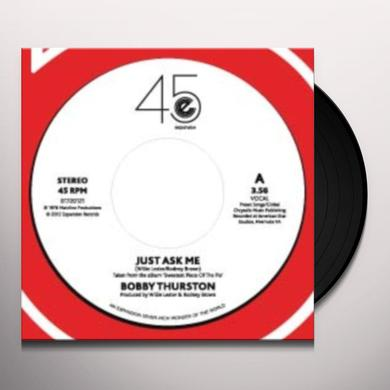 Bobby Thurston JUST ASK ME/FOOLISH MAN Vinyl Record