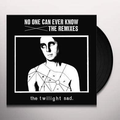 The Twilight Sad NO ONE CAN EVER KNOW: REMIXES Vinyl Record - UK Import