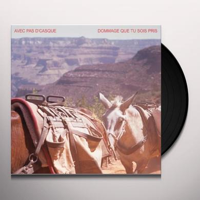 Avec Pas D'Casque DOMMAGE QUE TU SOIS PRIS EP Vinyl Record