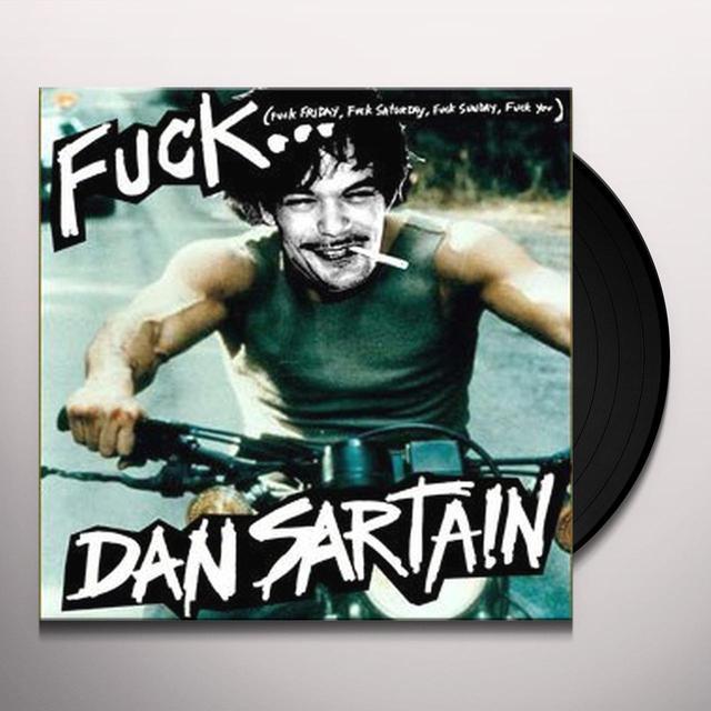 Dan Sartain FUCK Vinyl Record