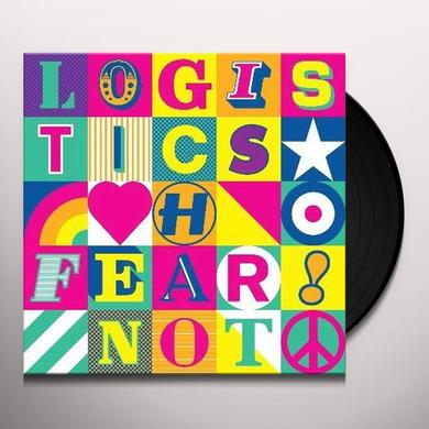 Logistics FEAR NOT Vinyl Record - Holland Release