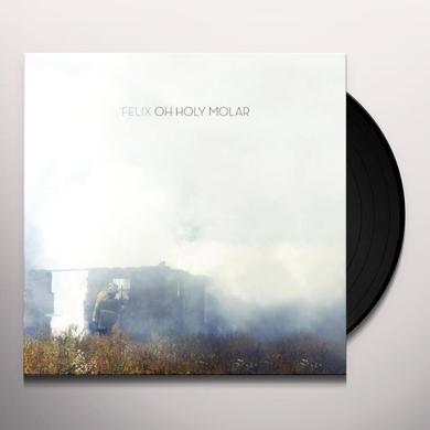 Felix OH HOLY MOLAR Vinyl Record - Portugal Import