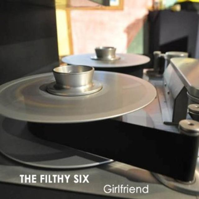 The Filthy Six GIRLFRIEND Vinyl Record