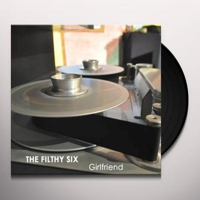 The Filthy Six GIRLFRIEND (GER) Vinyl Record