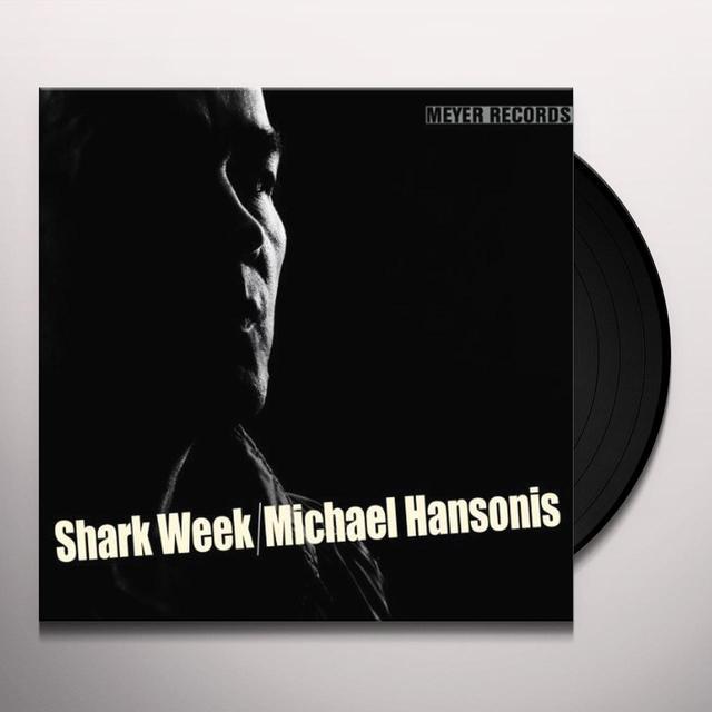 Michael Hansonis SHARK WEEK (AUDIOPHILE VINYL) (GER) Vinyl Record