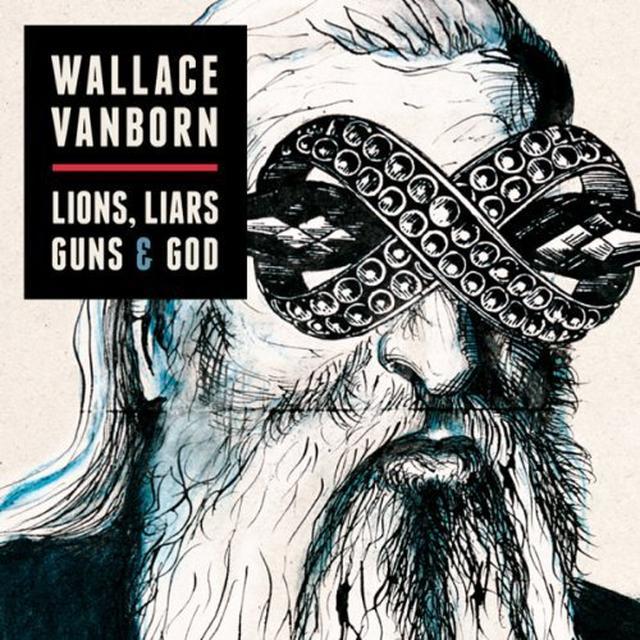 Wallace Vanborn LIONS LIARS GUNS & GOD (GER) Vinyl Record