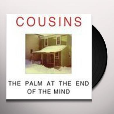 Cousins PALM AT THE END OF THE MIND Vinyl Record - Canada Import