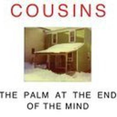 Cousins PALM AT THE END OF THE MIND Vinyl Record - Canada Release