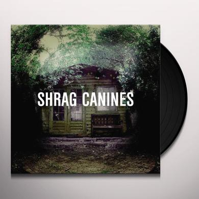 Shrag CANINES Vinyl Record - UK Import