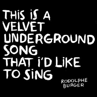 Rodolphe Burger THIS IS A VELVET UNDERGROUND SONG THAT I'D LIKE TO Vinyl Record