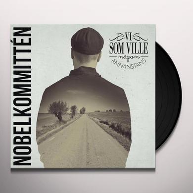 Nobelkommitten VI SOM VILLE NAGON ANNANSTANS Vinyl Record - Portugal Import