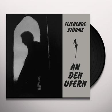 Fliehende Stuerme AN DEN UFERN-REISSUE Vinyl Record