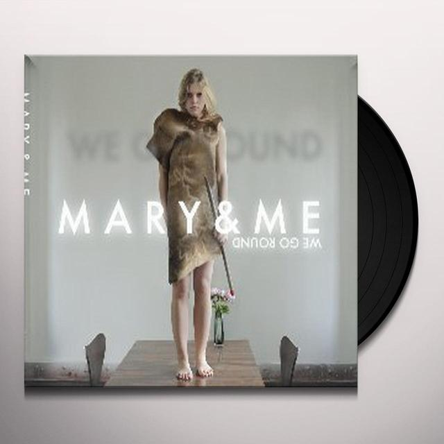 Mary & Me WE GO ROUND Vinyl Record - Holland Import