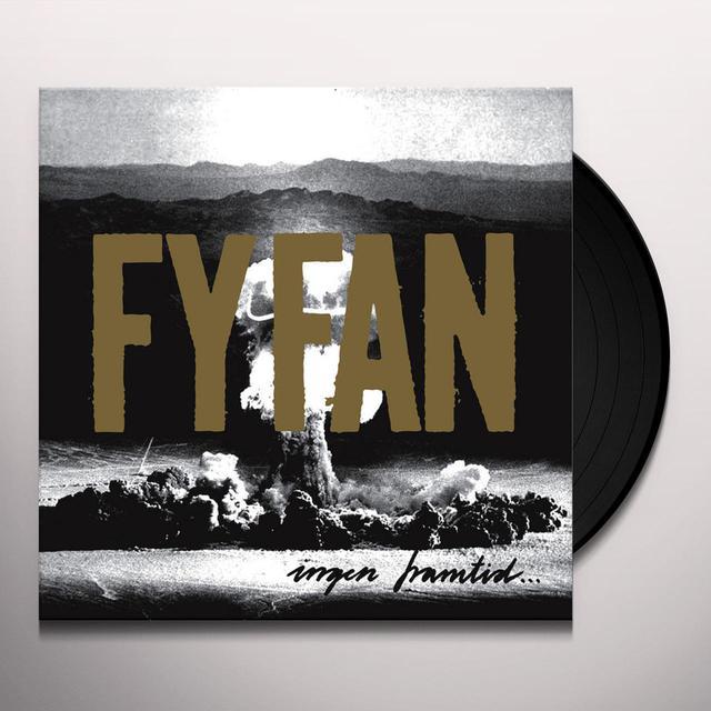 Fy Fan INGEN FRAMTID FOR ALLTID Vinyl Record