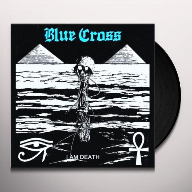 Blue Cross I AM DEATH Vinyl Record