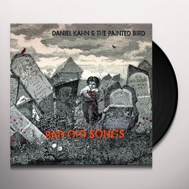 Daniel Kahn & Painted Bird BAD OLD SONGS (GER) Vinyl Record