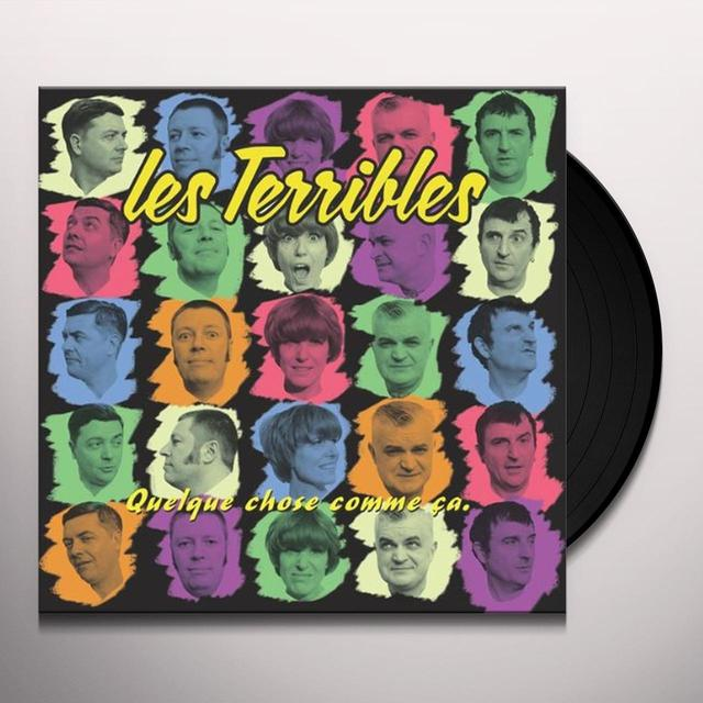 Les Terribles QUELQUE CHOSE COMME CA Vinyl Record